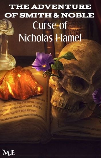 The Adventure of Smith & Noble: Curse of Nicholas Flamel