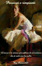 Passioni e rimpianti. by Manuvita0