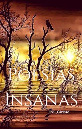 Poesias Insanas by Evil_Girls10
