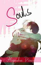 Souls [ONE-SHOT] by AlejandraPrez778