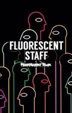 Fluorescent Staff by fluorescent_team