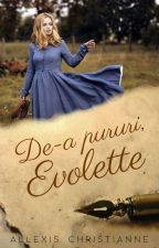 De-a pururi, Evolette by AllexisChristianne