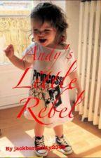 Andy's Little Rebel by jackbarakitty2345