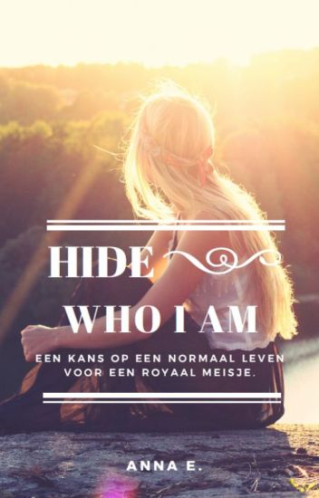 hide who I am ( dutch)