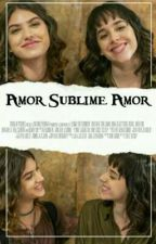 Amor Sublime Amor  by MahoAndLox