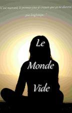 Le Monde Vide by Eurus66