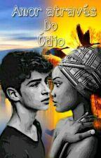 Amor através do Ódio by SabrinaS2a