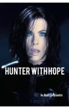 Hunter with Hope ( A Supernatural Fanfiction) by BeatrixLysandra