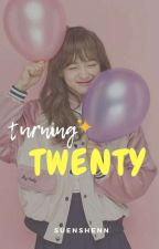 Turning Twenty by suenshenn
