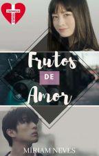 Frutos de Amor by MiriamNevesRez