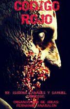 Codigo Rojo by Samuel14Troncoso