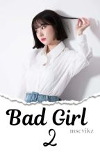 Bad Girl 2«WonHa» by SYETEMI