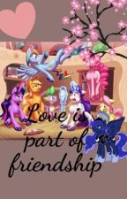 Love is part of friendship by artyviolet45