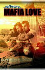 MAFIA LOVE * Noch Nicht Überarbeitet* by _safirstory_