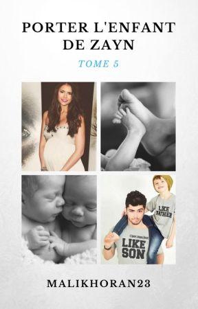 Porter l'enfant de Zayn - Tome 5 by MalikHoran23