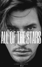 All of the Stars (Kylo Ren x Reader Fanfic) COMPLETED by WistfulAuthor