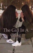 The girl in a gang  by Thicc_dolan