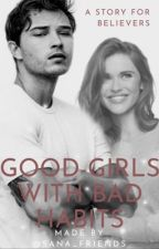 Good-Girls with bad Habits... by Babse1727