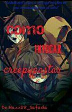 Como invocar creepypastas  by Hazz28_Safada