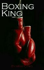 Boxing King  by srsly_oxo