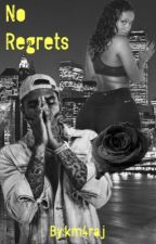 No Regrets  by km4raj