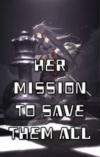 Her Mission To Save Them All {Sword Art Online Fanfic} by foureyedspectacle