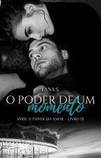 O Poder de Um Olhar by Lannaa_Silva