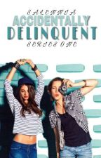 Accidentally Delinquent   [First Edition] 2018 by BeaChanel