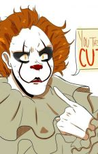 In Love With a Clown (Pennywise x reader)  by AdamarisFajardo