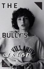 The Bully's Sister - Richie Toizer X Reader  by Bela_Bea