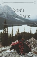 Don't Look Back by raluvutoo