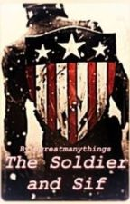 The Solider and Sif (a Captain America and Lady Sif fanfic) by agreatmanythings