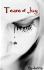 Tears of Joy by duderry