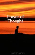 Power of Thought by CottonJones