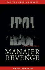 Manajer Revenge by ObsidianPeach