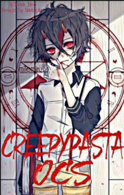 Đọc truyện My creepypasta oc