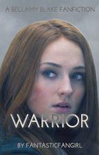 Warrior | Bellamy Blake by FantasticalFangirl