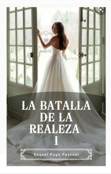 La batalla de la realeza. © #155 Romance