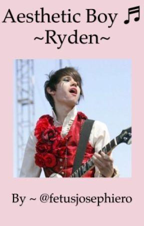 Aesthetic Boy ♬ ~Ryden~ by fetusjosephiero