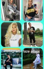 Instagram /faze adapt by skylerWest1314