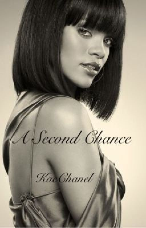 A Second Chance by KaeChanel