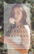 Lauren Jauregui Imaginas (LJ & TU) by ChickenMGJ