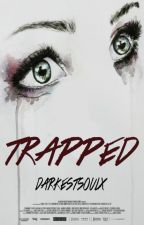 Trapped » Niall. (Sin editar) by steadylouis