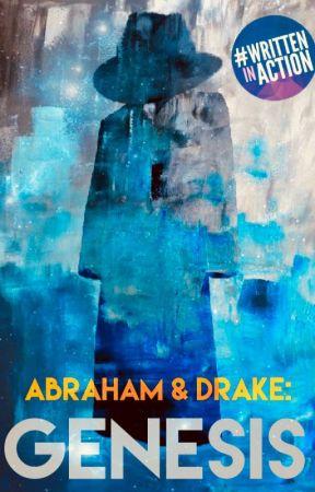 Abraham & Drake: Genesis by Sibi21