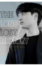 The Long-Lost Memory ( EXO D.O Kyungsoo ) by ChanBaekSoo