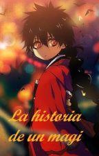 La historia de un magi (Judal) by BenDrowned013
