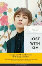 Lost With Kim (✓) by ArataKim