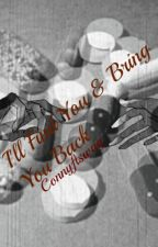 I'll Find You & Bring You Back (Be My Daddy #2 // JJK FF) by connyftswag