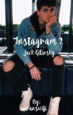 Instagram 2 | Jack Gilinsky  by vanswifi
