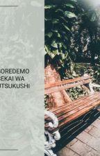 Soredemo Sekai wa Utsukushi by Rioka_Chan